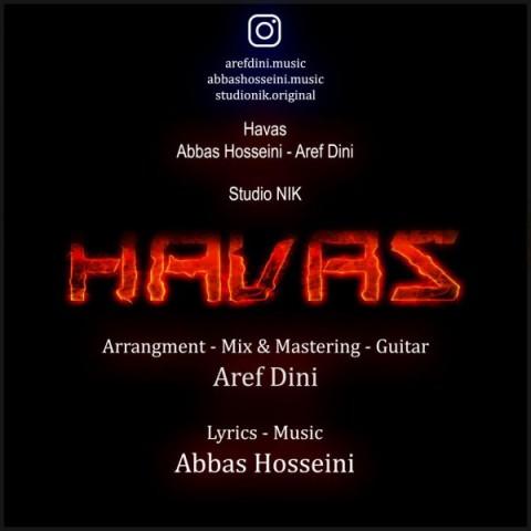 دانلود موزیک جدید عباس حسینی و عارف دینی هوس