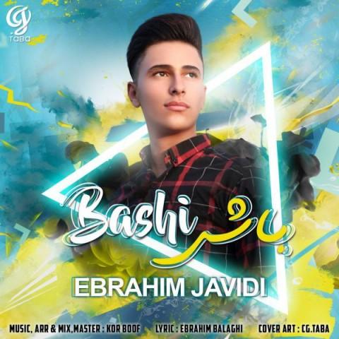 دانلود موزیک جدید ابراهیم جاویدی باشی