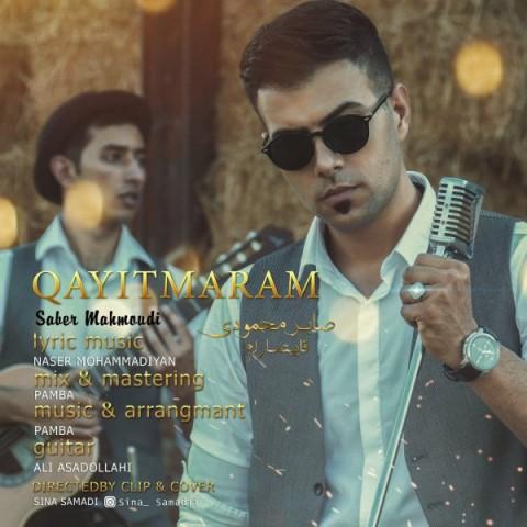 دانلود موزیک جدید صابر محمودی قاییتمارام
